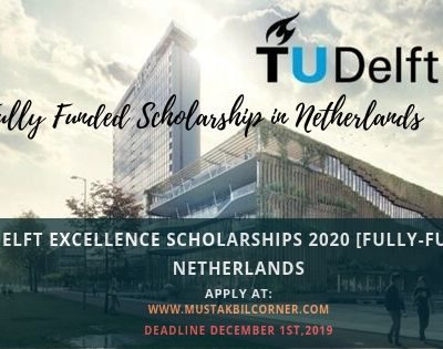 TU Delft Excellence Scholarships 2020