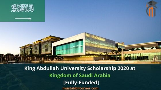 King Abdullah University Scholarship 2020