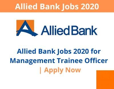 Allied Bank Jobs 2020