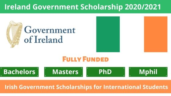 Ireland Government Scholarship 2020/2021 for International ...