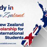 New Zealand Scholarships for International Students