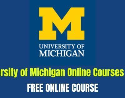 University of Michigan Online Courses