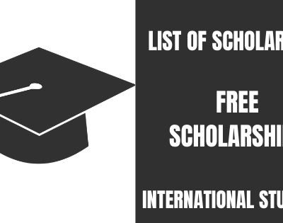 List of Free International Scholarships 2020