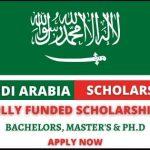 Fully Funded Scholarships in Saudi Arabia 2021