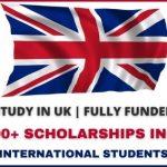 2500+ Scholarships in UK for International Students