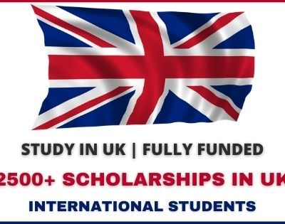 2500+ Scholarships in UK for International Students